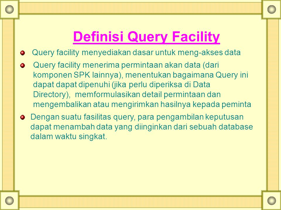 Definisi Query Facility