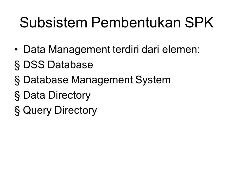 Subsistem Pembentukan SPK