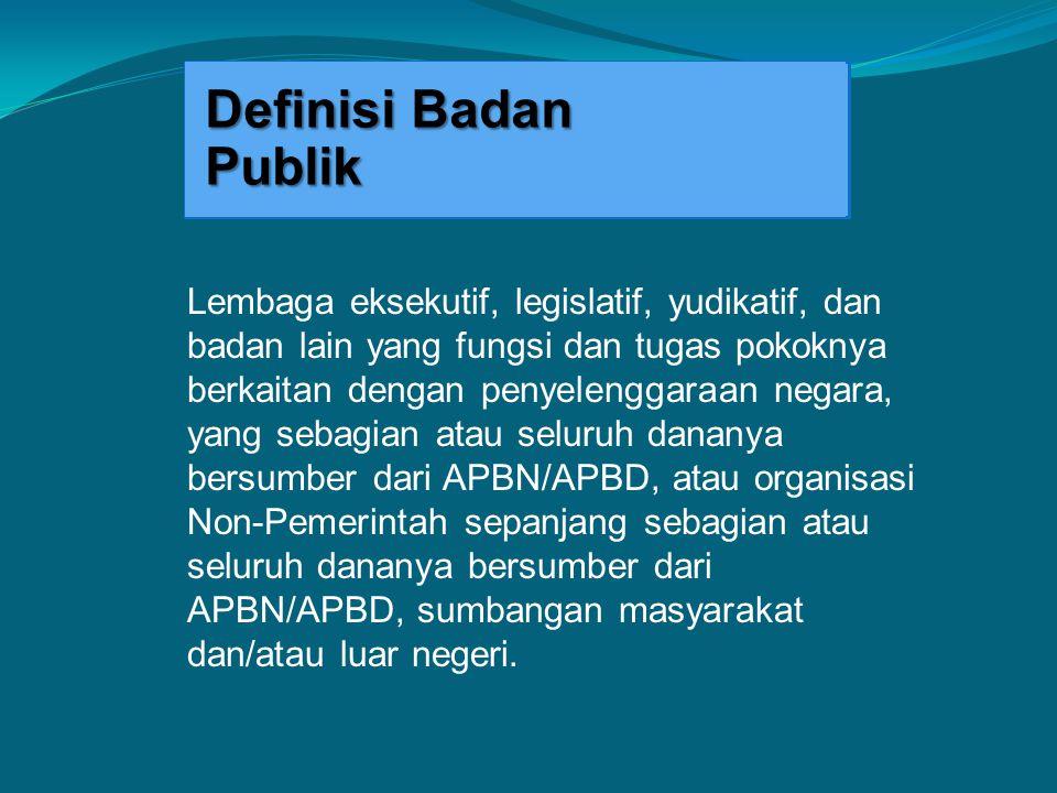 Definisi Badan Publik