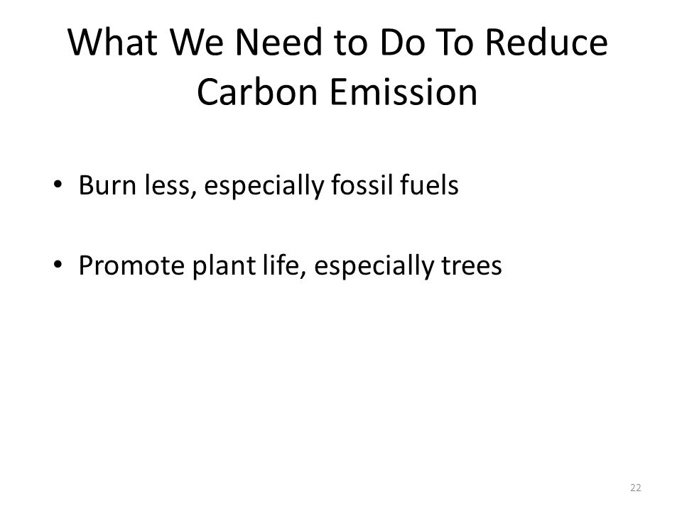 What We Need to Do To Reduce Carbon Emission