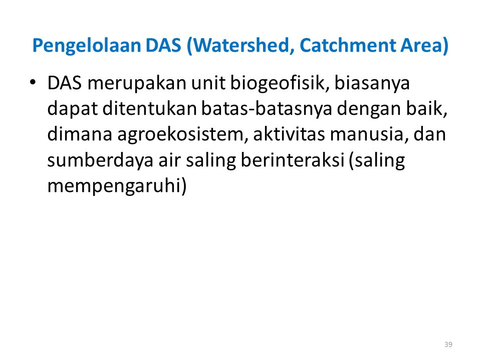 Pengelolaan DAS (Watershed, Catchment Area)