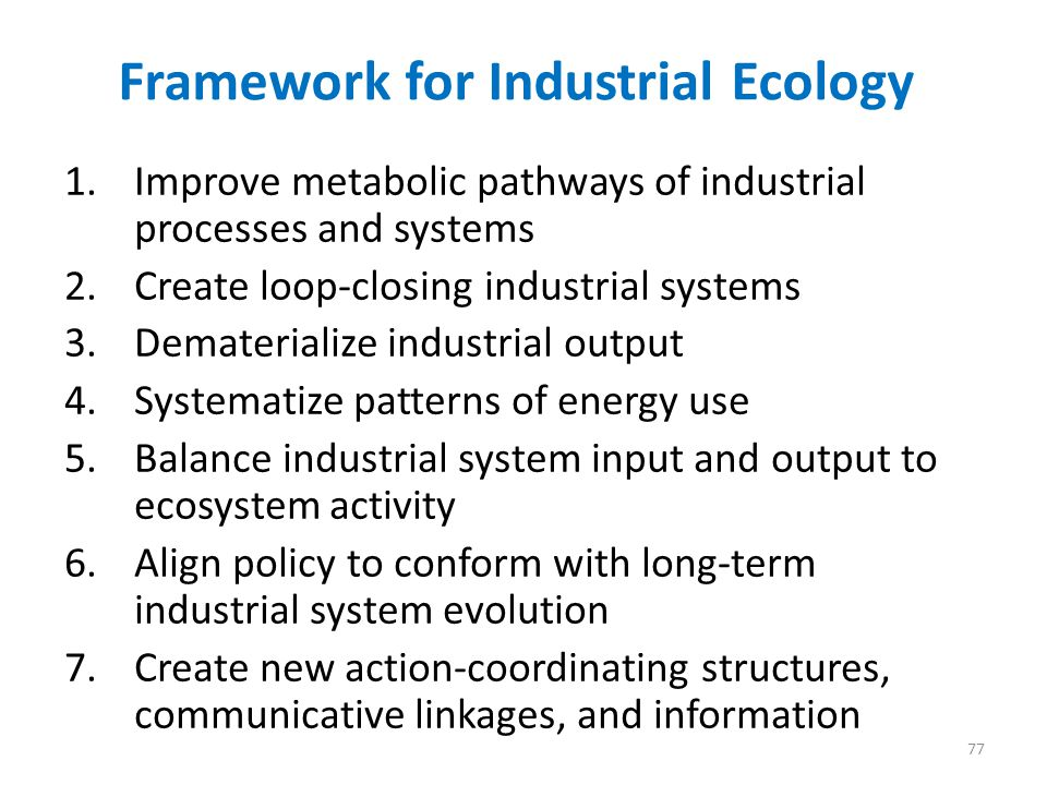Framework for Industrial Ecology
