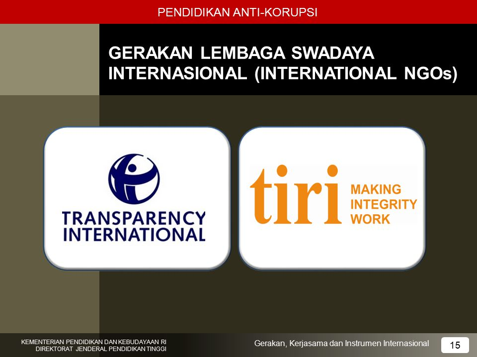 GERAKAN LEMBAGA SWADAYA INTERNASIONAL (INTERNATIONAL NGOs)