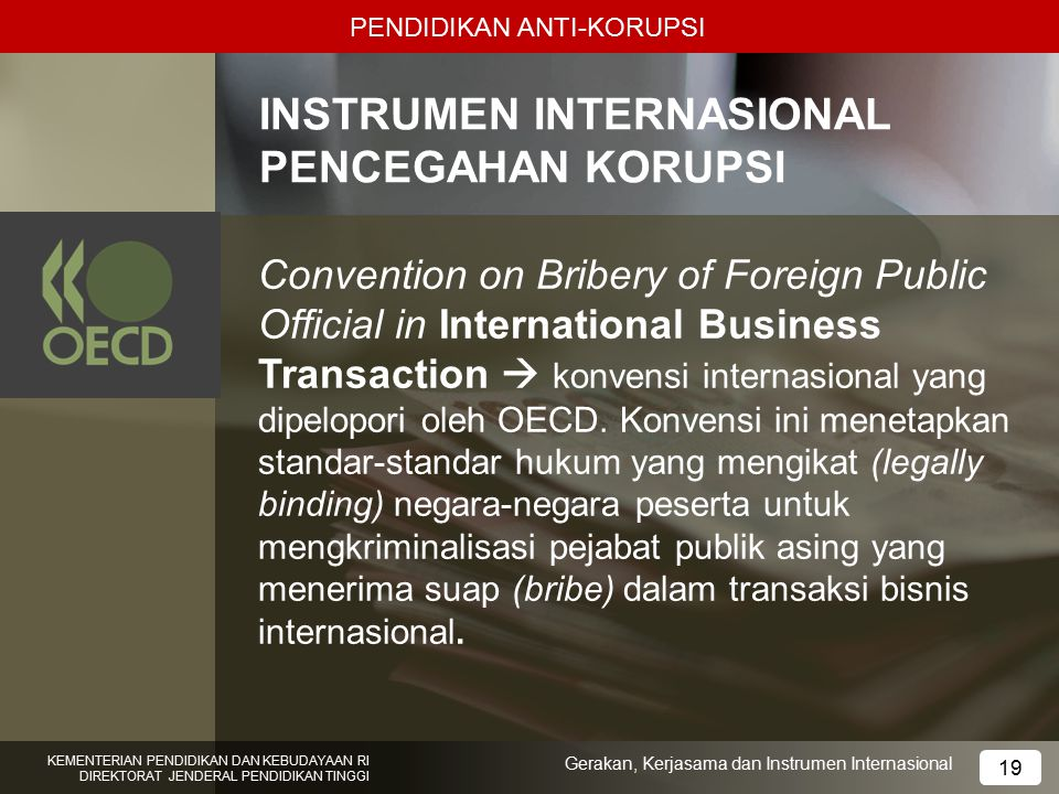 INSTRUMEN INTERNASIONAL PENCEGAHAN KORUPSI