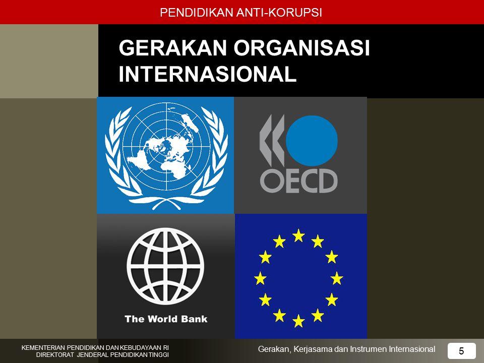 GERAKAN ORGANISASI INTERNASIONAL