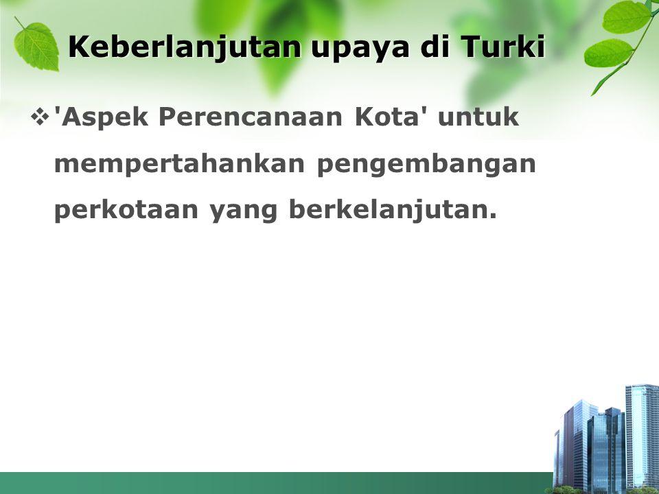 Keberlanjutan upaya di Turki