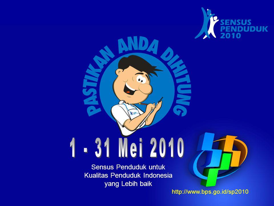 Sensus Penduduk untuk Kualitas Penduduk Indonesia yang Lebih baik