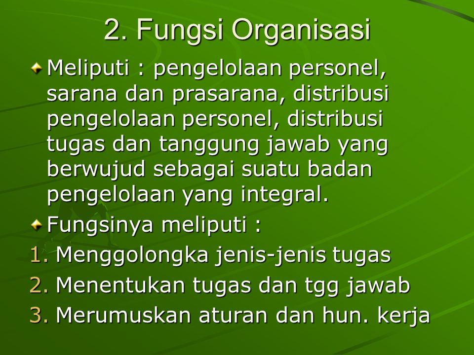 2. Fungsi Organisasi