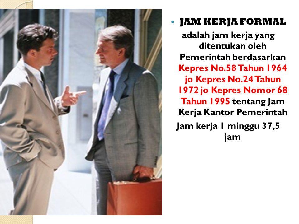 JAM KERJA FORMAL