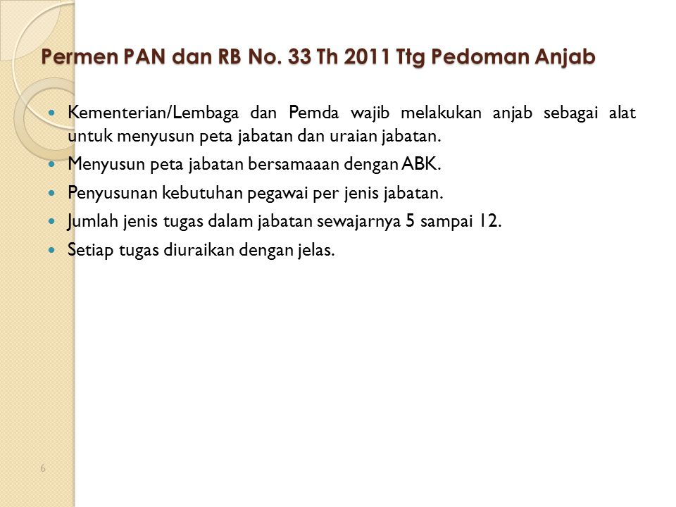 Permen PAN dan RB No. 33 Th 2011 Ttg Pedoman Anjab