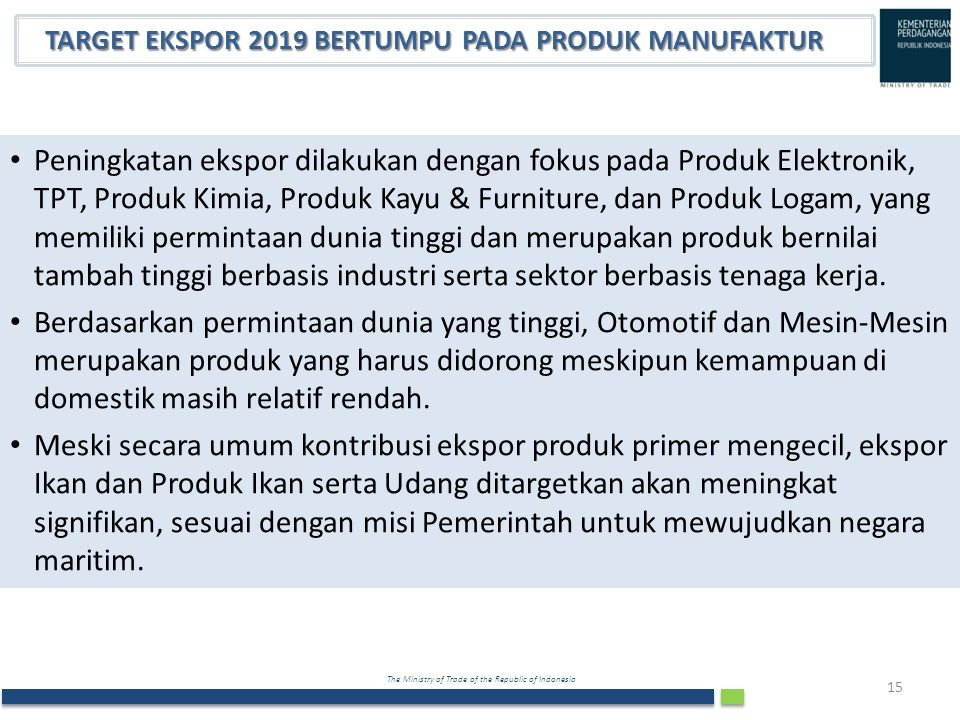 TARGET EKSPOR 2019 BERTUMPU PADA PRODUK MANUFAKTUR