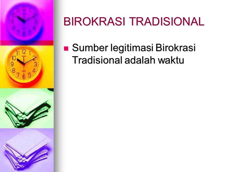 BIROKRASI TRADISIONAL