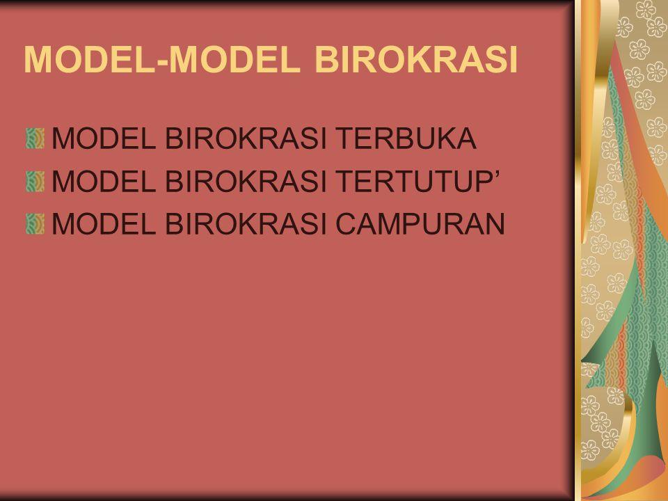 MODEL-MODEL BIROKRASI