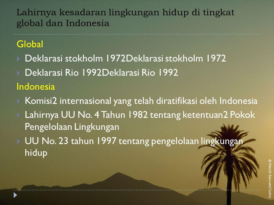 Lahirnya kesadaran lingkungan hidup di tingkat global dan Indonesia
