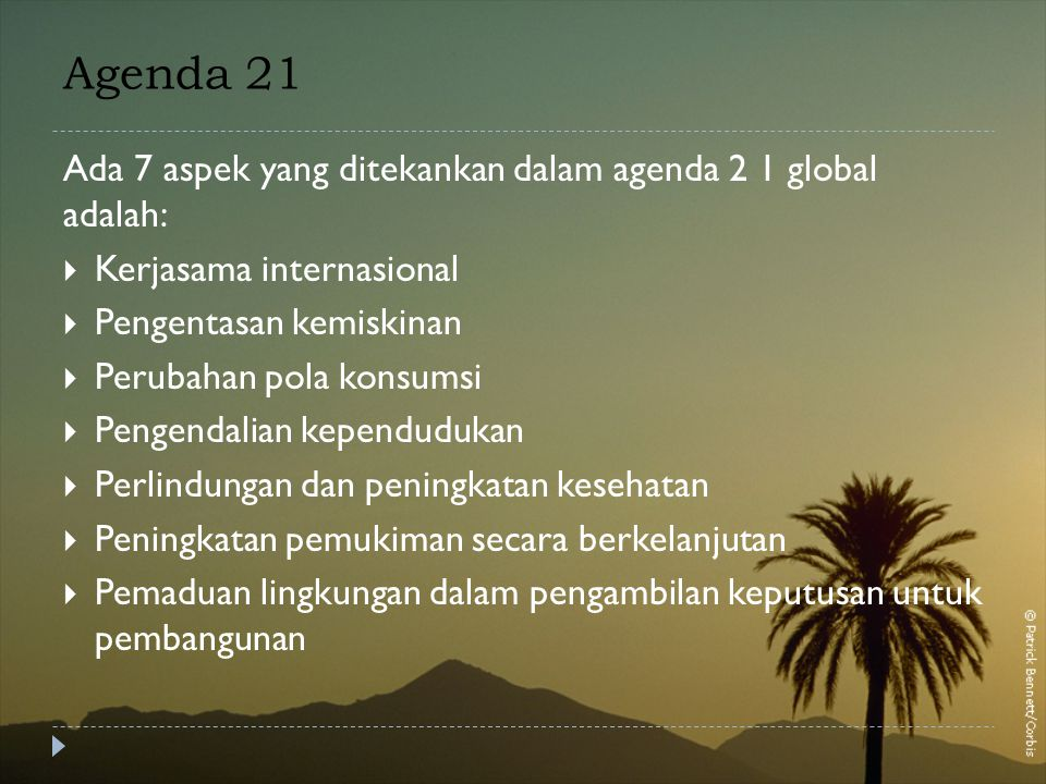 Agenda 21 Ada 7 aspek yang ditekankan dalam agenda 2 1 global adalah: