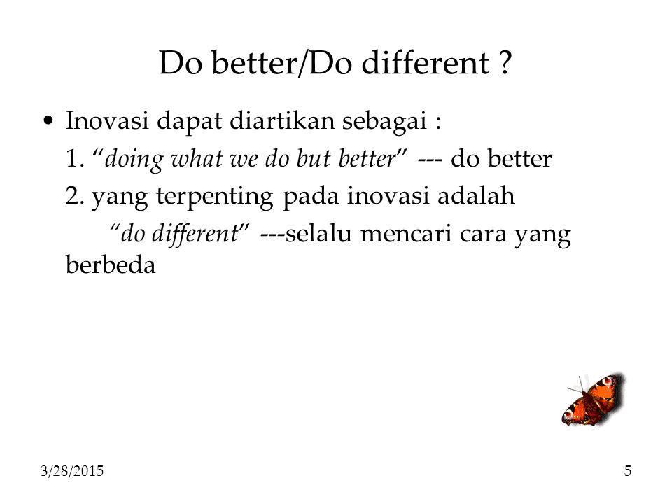 Do better/Do different