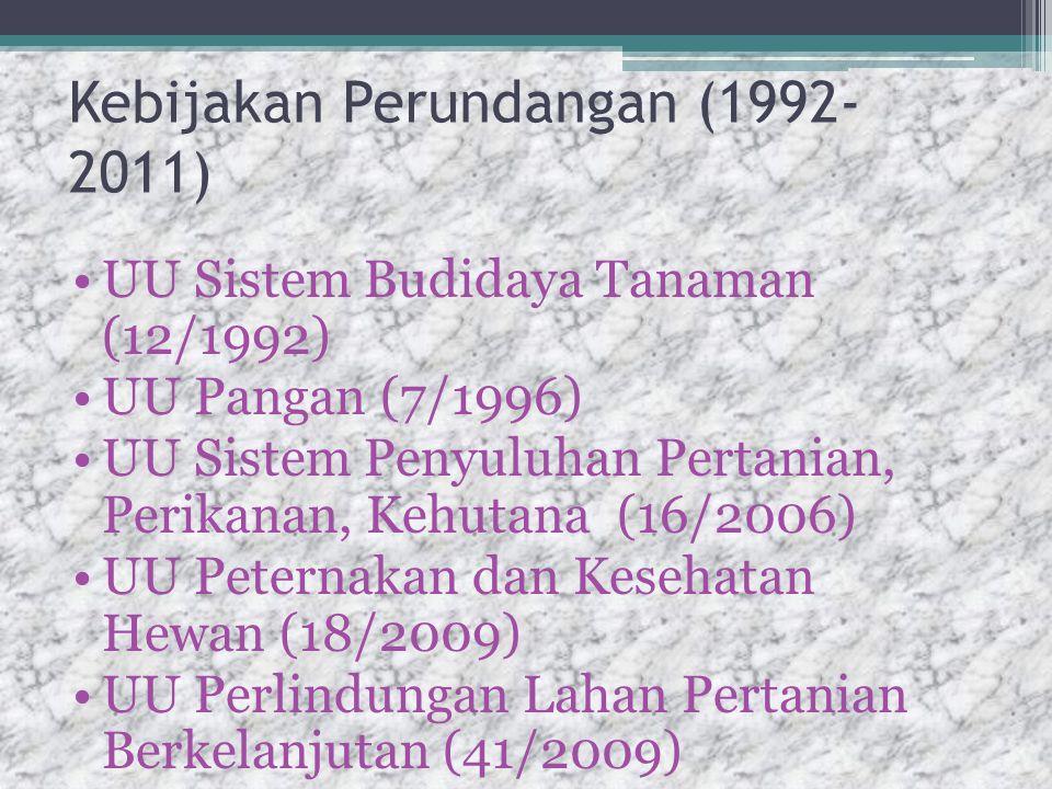 Kebijakan Perundangan (1992-2011)