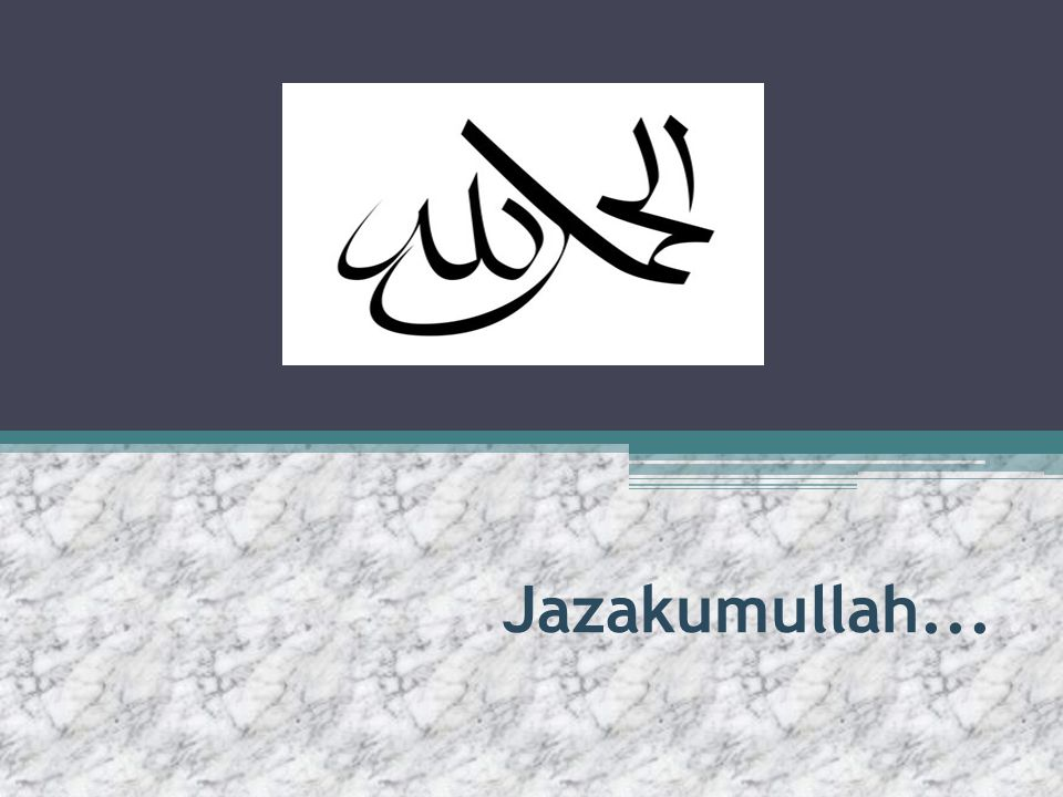 Jazakumullah...