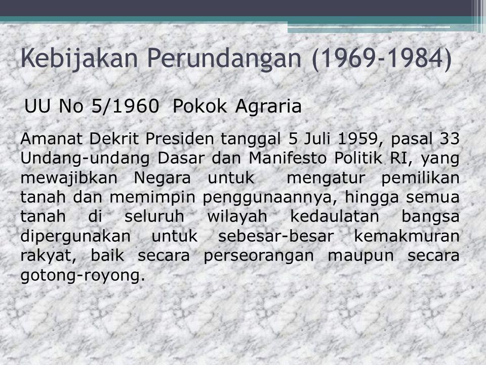 Kebijakan Perundangan (1969-1984)