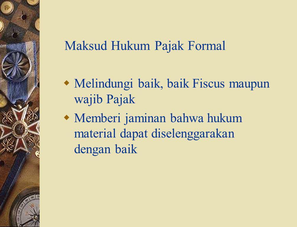 Maksud Hukum Pajak Formal