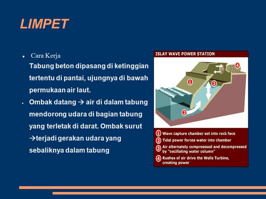 LIMPET Cara Kerja. Tabung beton dipasang di ketinggian tertentu di pantai, ujungnya di bawah permukaan air laut.