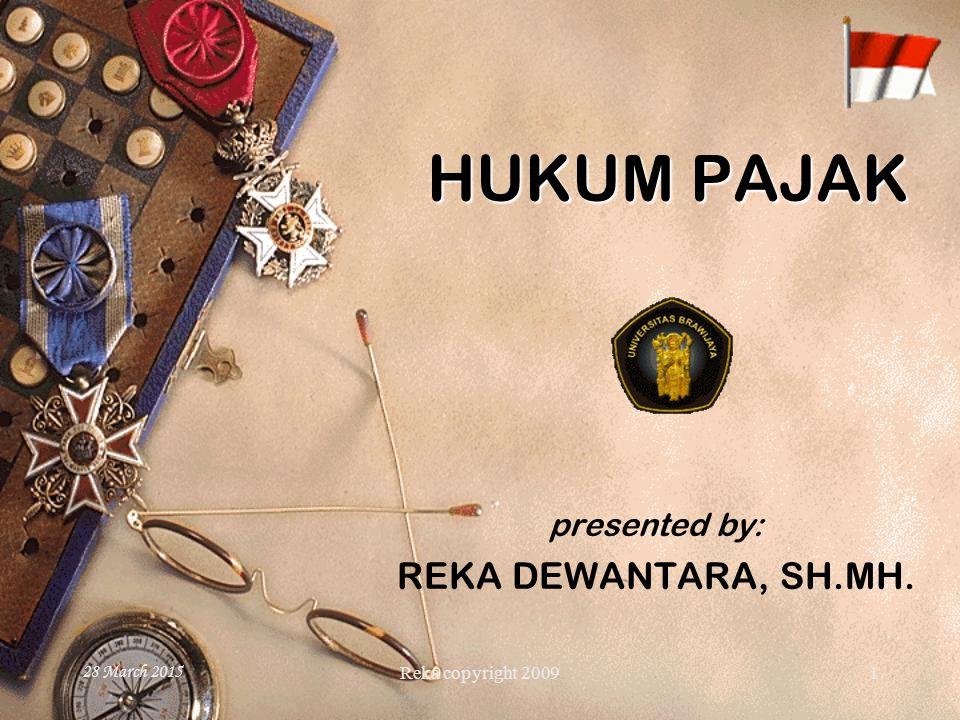 presented by: REKA DEWANTARA, SH.MH.