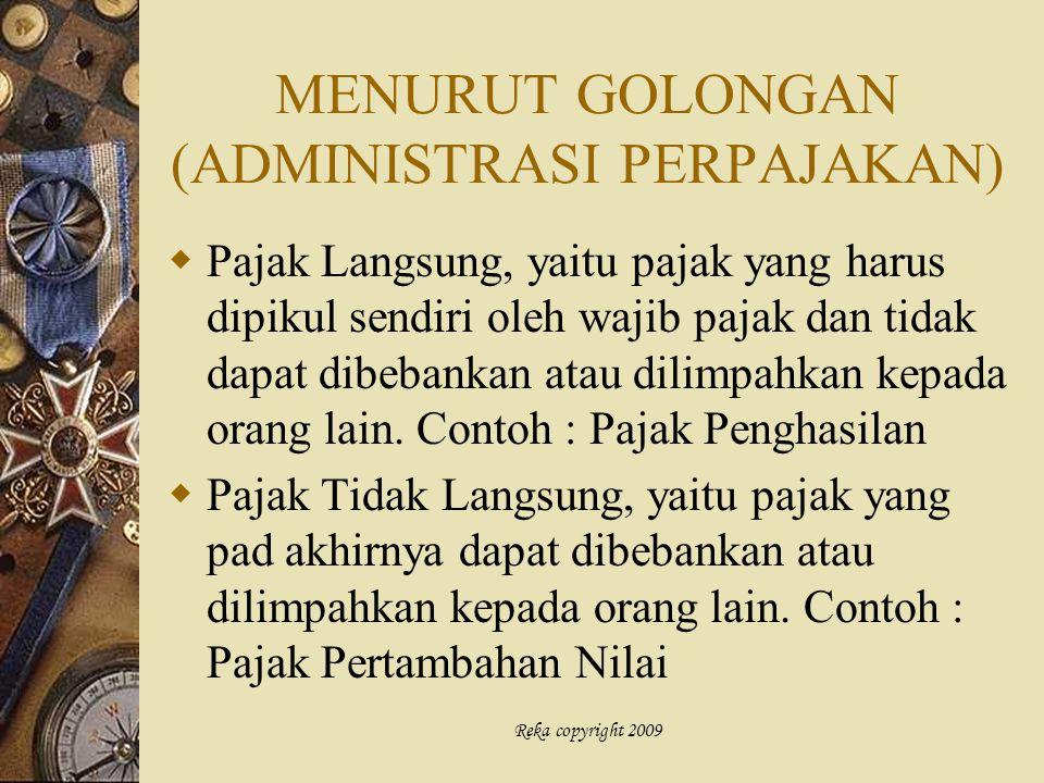 MENURUT GOLONGAN (ADMINISTRASI PERPAJAKAN)