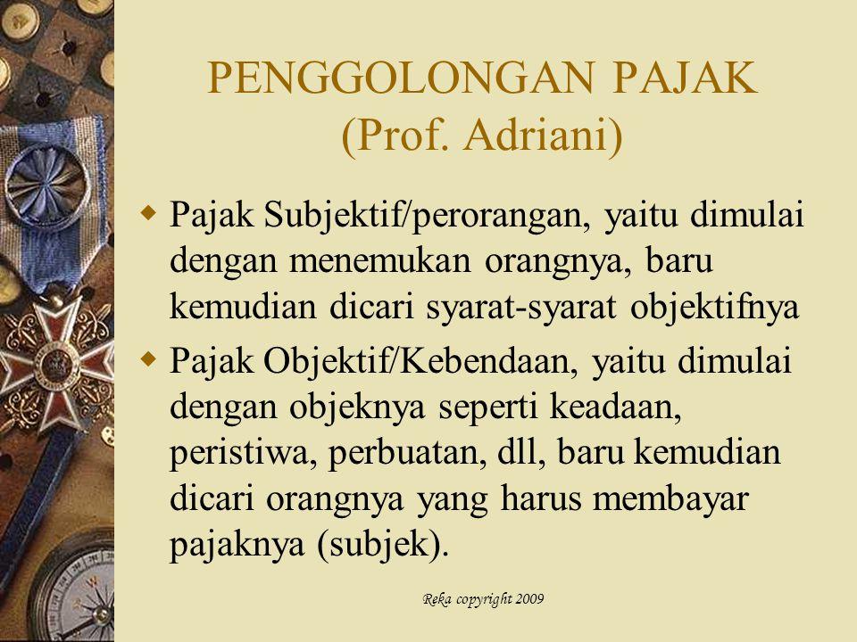 PENGGOLONGAN PAJAK (Prof. Adriani)