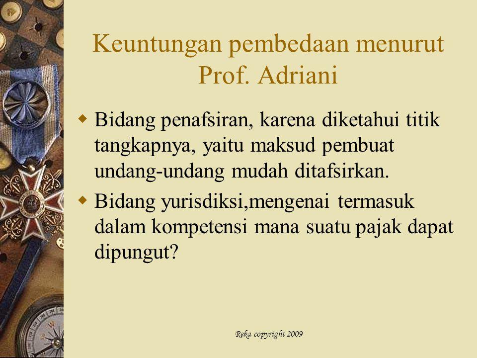 Keuntungan pembedaan menurut Prof. Adriani