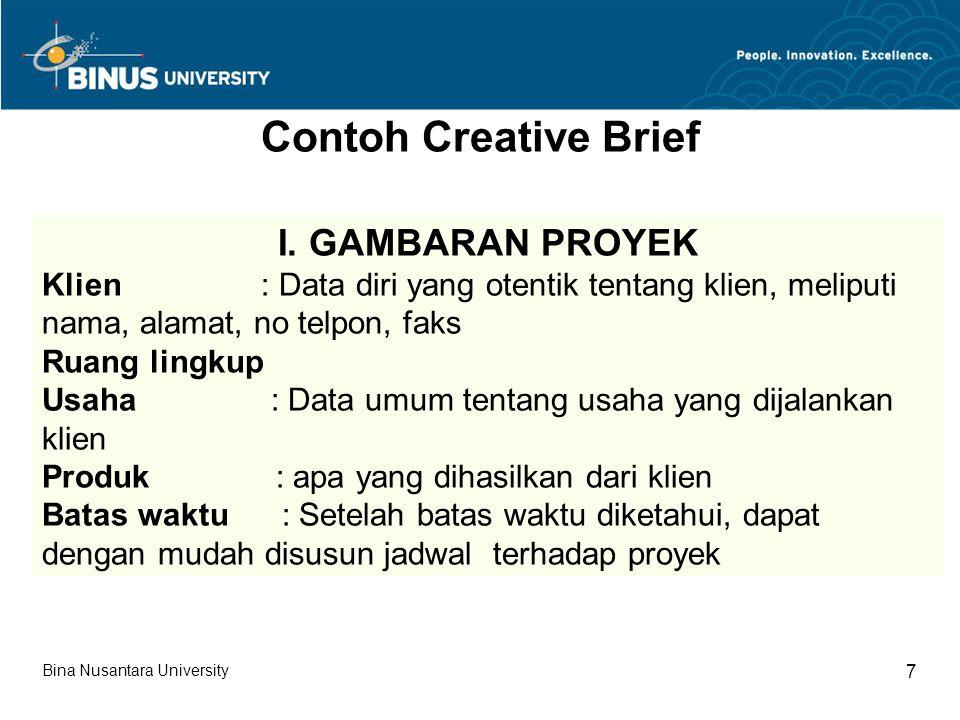 Contoh Creative Brief I. GAMBARAN PROYEK