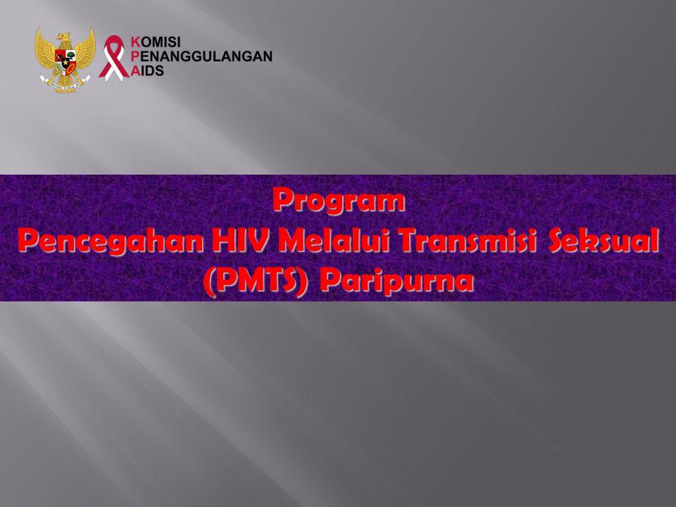 Pencegahan HIV Melalui Transmisi Seksual (PMTS) Paripurna