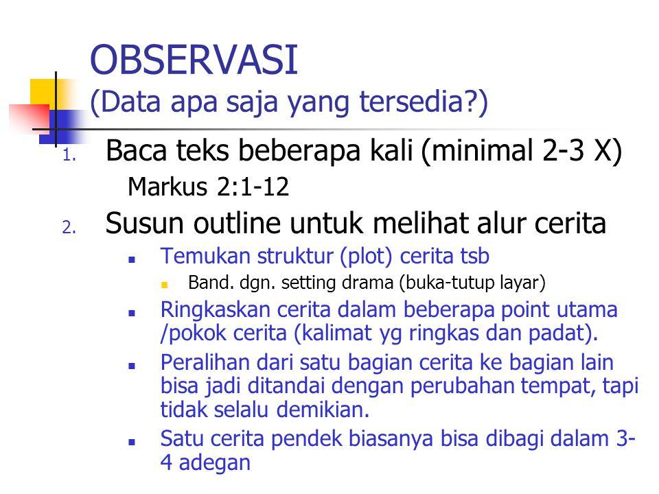 OBSERVASI (Data apa saja yang tersedia )