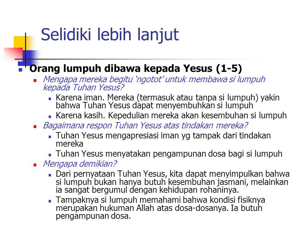 Selidiki lebih lanjut Orang lumpuh dibawa kepada Yesus (1-5)