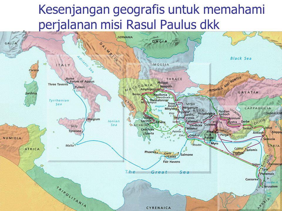 Kesenjangan geografis untuk memahami perjalanan misi Rasul Paulus dkk