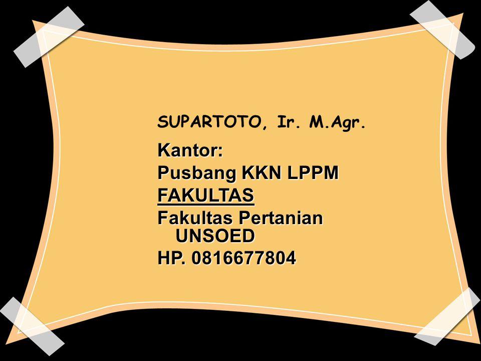 Fakultas Pertanian UNSOED HP. 0816677804