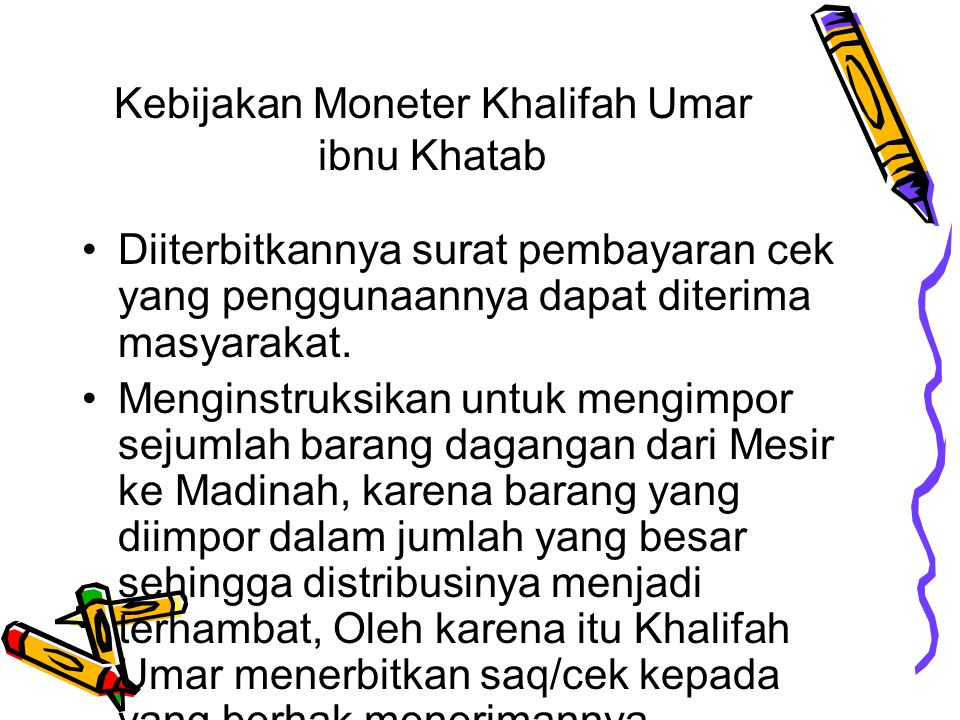 Kebijakan Moneter Khalifah Umar ibnu Khatab
