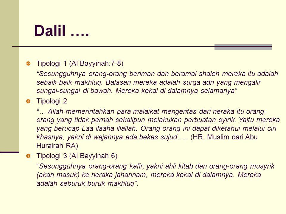 Dalil …. Tipologi 1 (Al Bayyinah:7-8)
