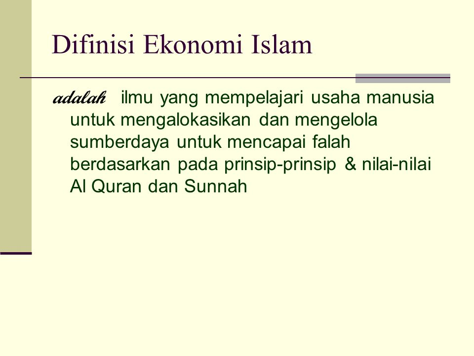 Difinisi Ekonomi Islam