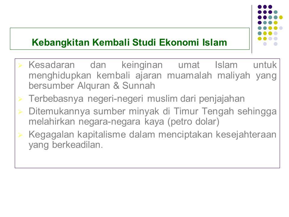 Kebangkitan Kembali Studi Ekonomi Islam