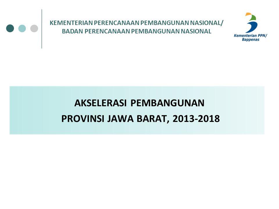 AKSELERASI PEMBANGUNAN PROVINSI JAWA BARAT, 2013-2018