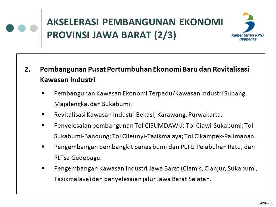 AKSELERASI PEMBANGUNAN EKONOMI PROVINSI JAWA BARAT (2/3)