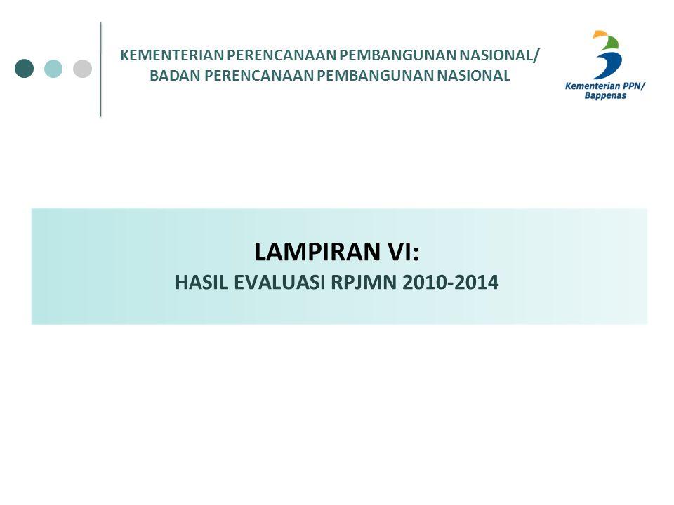 LAMPIRAN VI: HASIL EVALUASI RPJMN 2010-2014