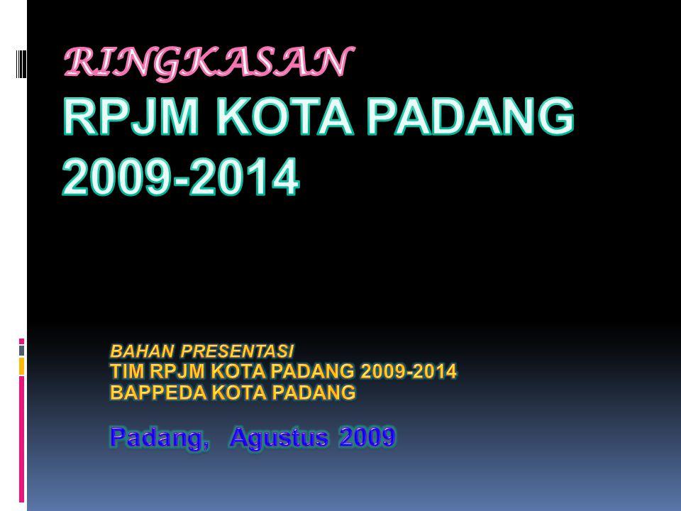 Ringkasan RPJM KOTA PADANG 2009-2014