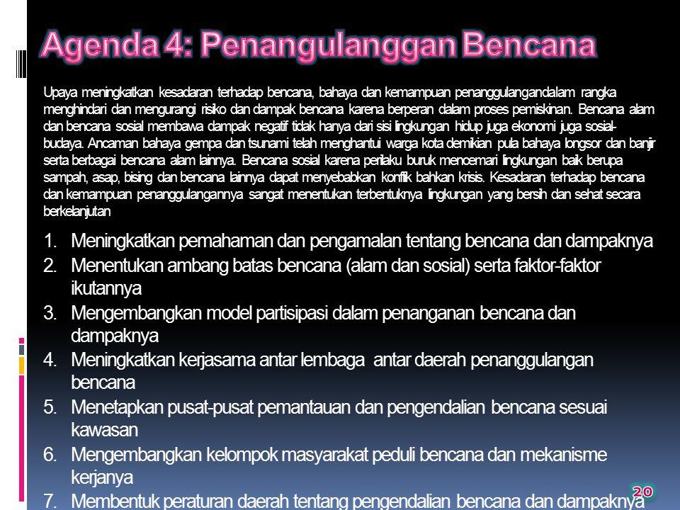 Agenda 4: Penangulanggan Bencana