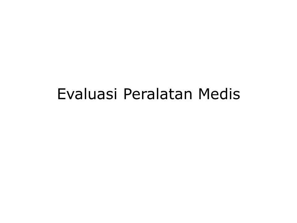 Evaluasi Peralatan Medis