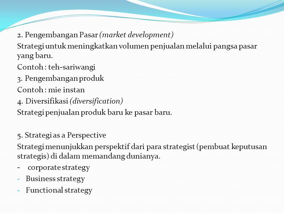 2. Pengembangan Pasar (market development)