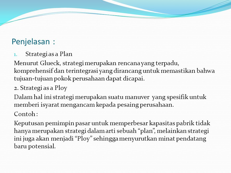 Penjelasan : Strategi as a Plan