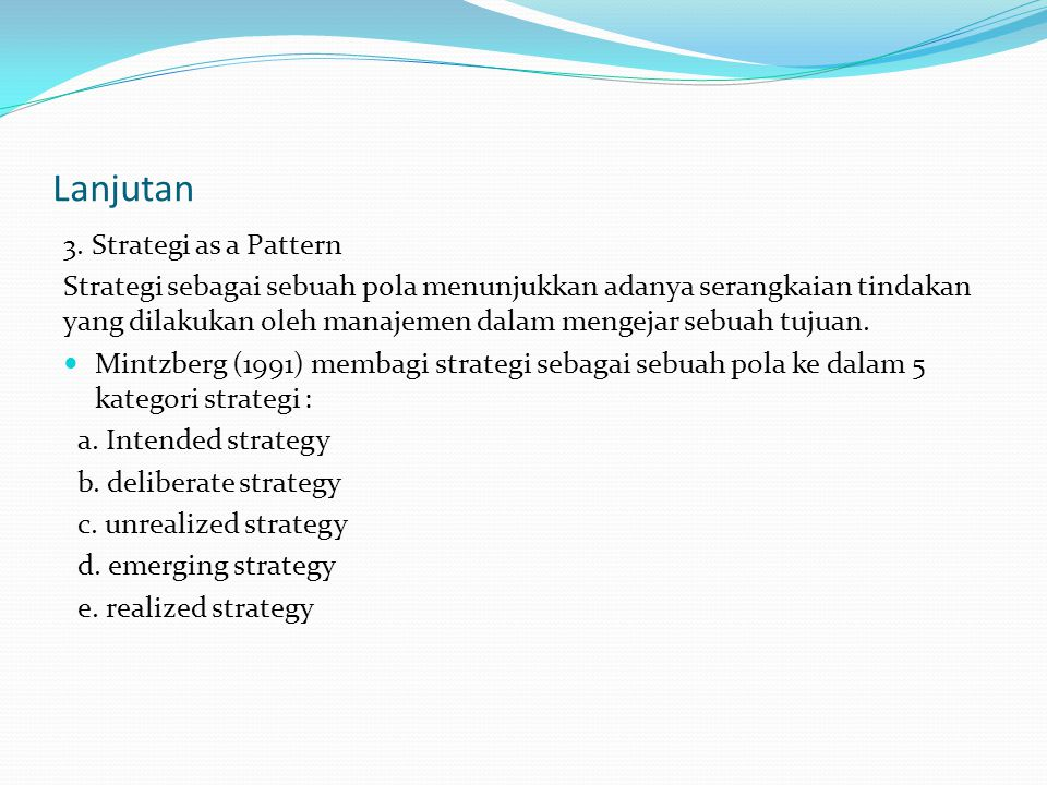 Lanjutan 3. Strategi as a Pattern