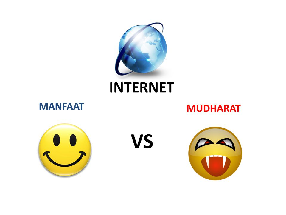 INTERNET MANFAAT MUDHARAT VS