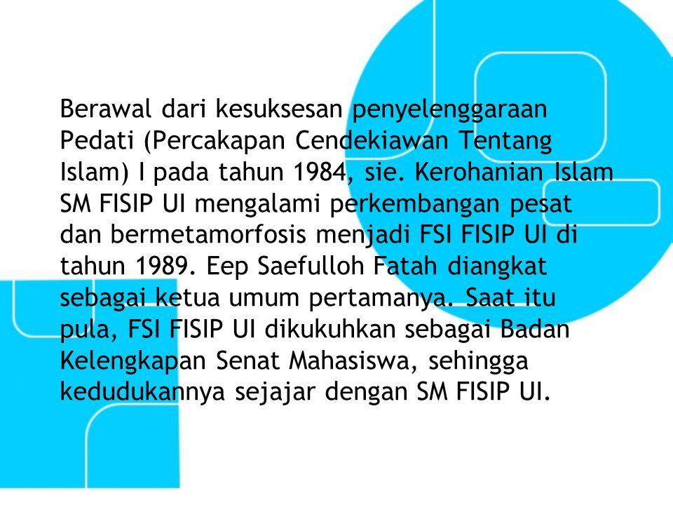 Berawal dari kesuksesan penyelenggaraan Pedati (Percakapan Cendekiawan Tentang Islam) I pada tahun 1984, sie.